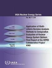 Application of Multi-criteria Decision Analysis Methods to Comparative Evaluation of Nuclear Energy System Options - IAEA