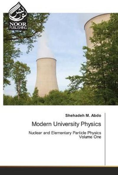 Modern University Physics - Shehadeh M Abdo