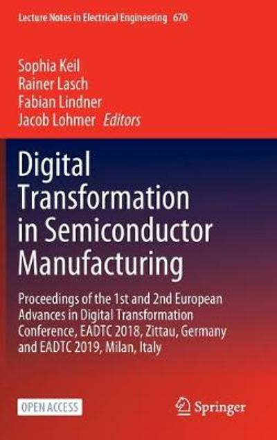 Digital Transformation in Semiconductor Manufacturing - Sophia Keil