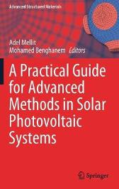 A Practical Guide for Advanced Methods in Solar Photovoltaic Systems - Adel Mellit Mohamed Benghanem