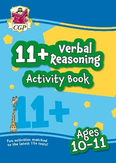 New 11+ Activity Book: Verbal Reasoning - Ages 10-11 - CGP Books