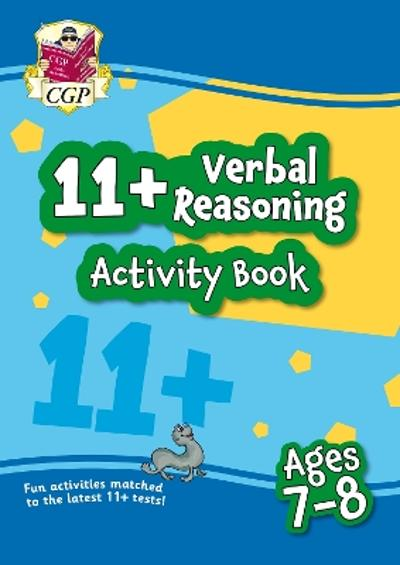 New 11+ Activity Book: Verbal Reasoning - Ages 7-8 - CGP Books