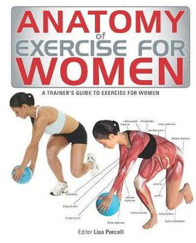 Anatomy of Exercise for Women - Lisa Purcell