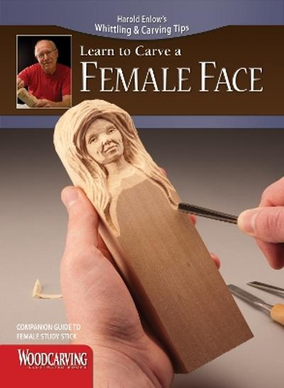 Carve a Female Face Study Stick Kit - Harold Enlow
