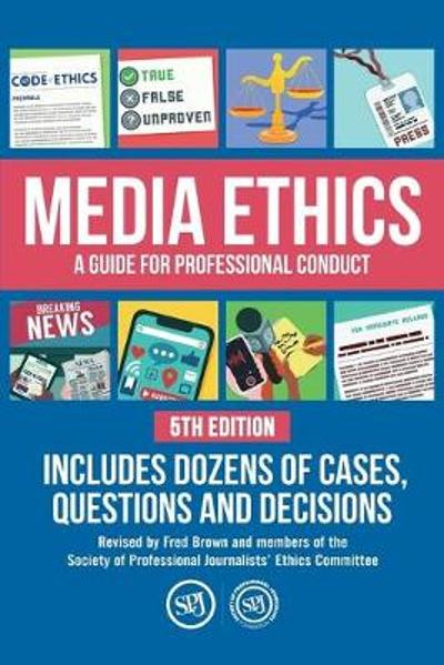 Media Ethics - Fred Brown