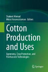 Cotton Production and Uses - Shakeel Ahmad Mirza Hasanuzzaman