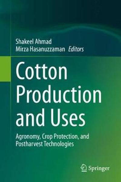 Cotton Production and Uses - Shakeel Ahmad