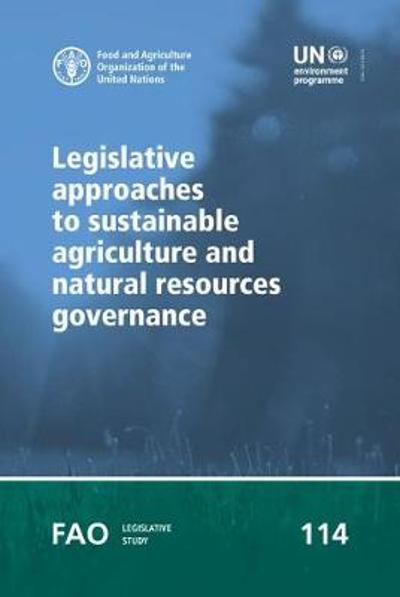 Legislative approaches to sustainable agriculture and natural resources governance - Ambra Gobena