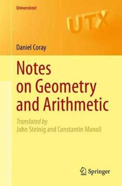 Notes on Geometry and Arithmetic - Daniel Coray