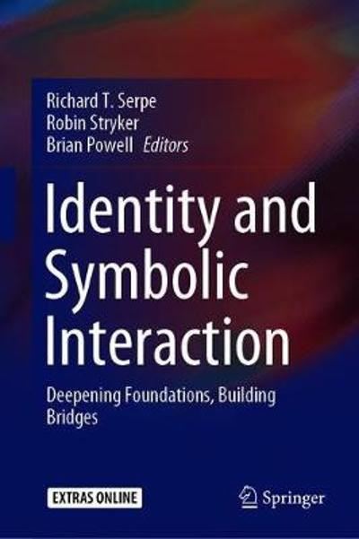 Identity and Symbolic Interaction - Richard T. Serpe