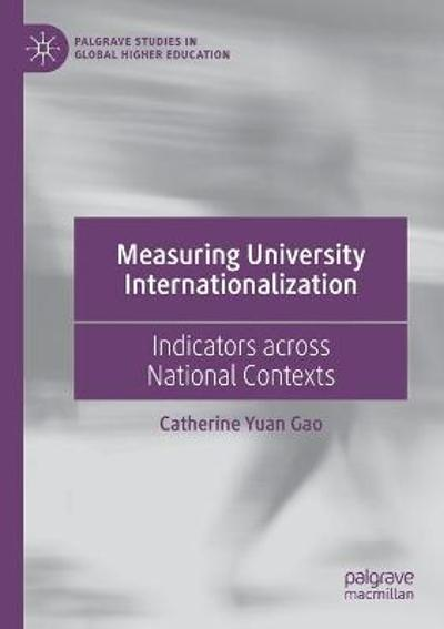 Measuring University Internationalization - Catherine Yuan Gao