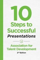 10 Steps to Successful Presentations - ATD