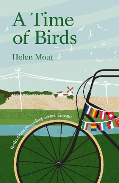 A Time of Birds - Helen Moat