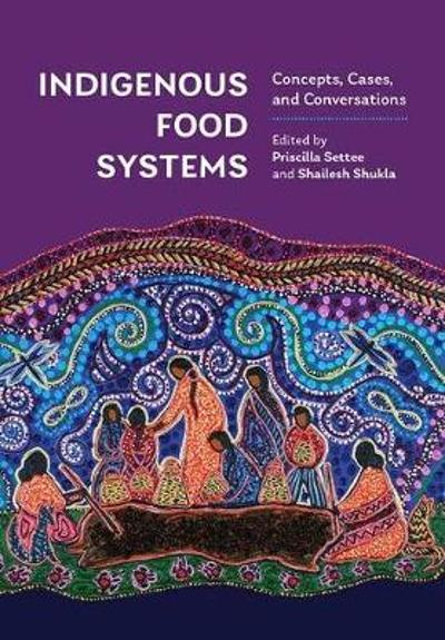 Indigenous Food Systems - Priscilla Settee