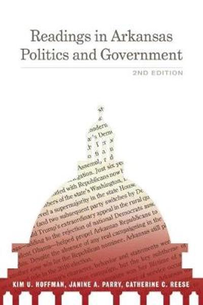 Readings in Arkansas Politics and Government - Kim U. Hoffman