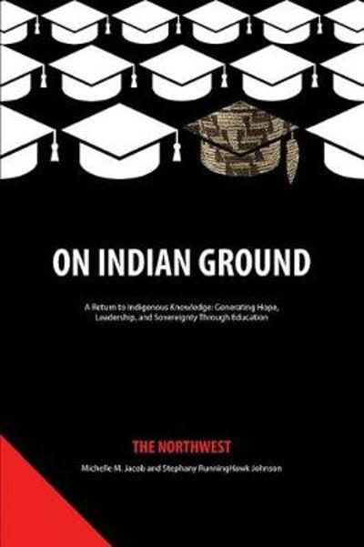 On Indian Ground - Michelle M. Jacob