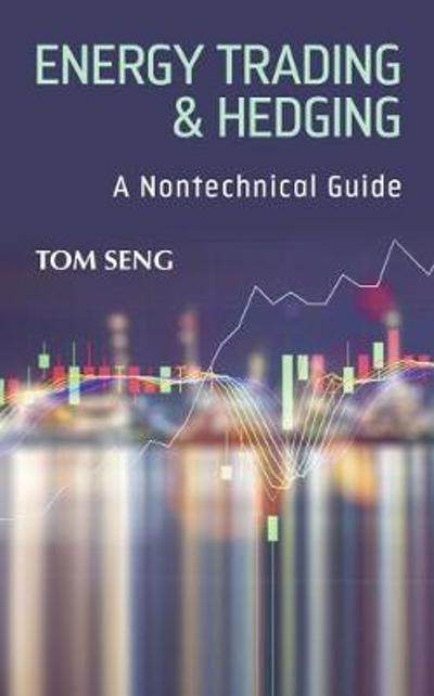 Energy Trading & Hedging - Tom Seng