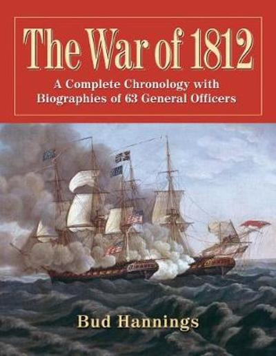 The War of 1812 - Bud Hannings