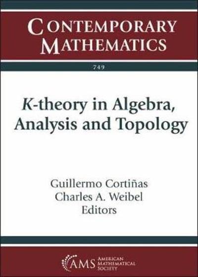 K-theory in Algebra, Analysis and Topology - Guillermo Cortinas