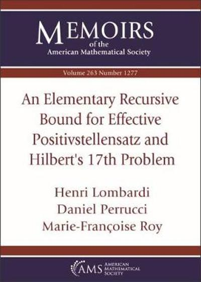 An Elementary Recursive Bound for Effective Positivstellensatz and Hilbert's 17th Problem - Henri Lombardi