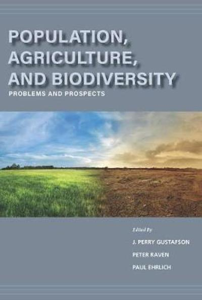 Population, Agriculture, and Biodiversity - J. Perry Gustafson