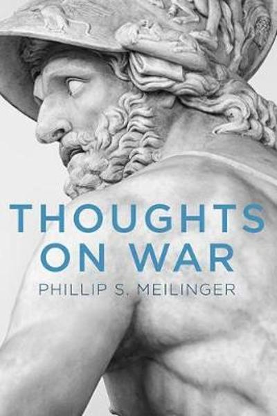 Thoughts on War - Phillip S. Meilinger