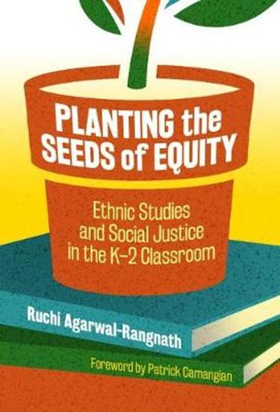 Planting the Seeds of Equity - Ruchi Agarwal-Rangnath