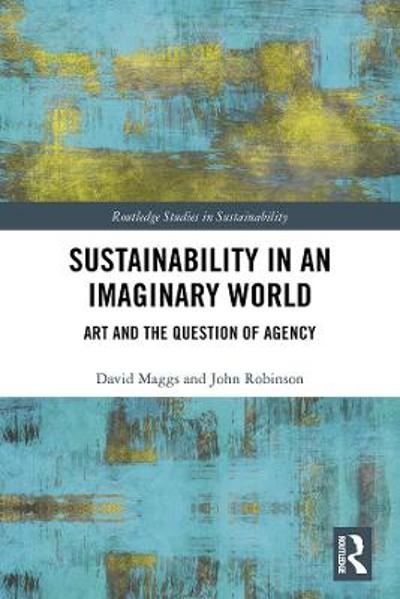 Sustainability in an Imaginary World - David Maggs
