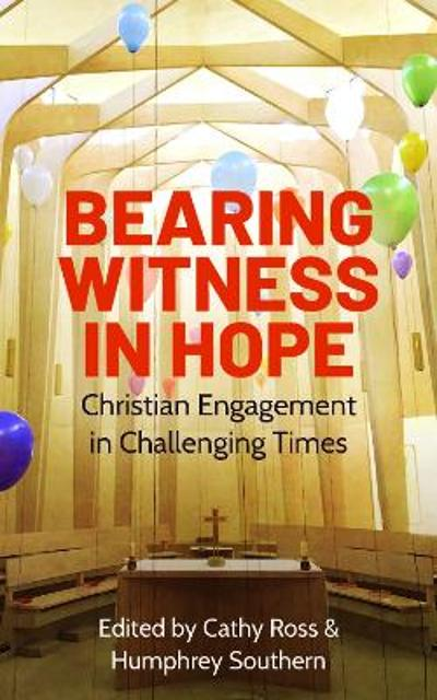 Bearing Witness in Hope - Cathy Ross