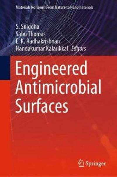Engineered Antimicrobial Surfaces - S. Snigdha