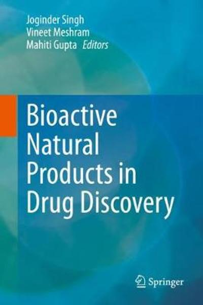 Bioactive Natural products in Drug Discovery - Joginder Singh