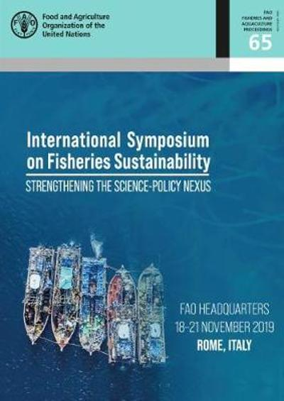 Proceedings of the International Symposium on Fisheries Sustainability - Food and Agriculture Organization