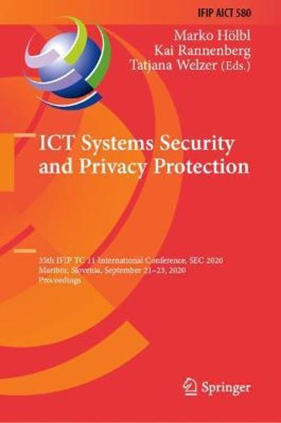 ICT Systems Security and Privacy Protection - Marko Hoelbl
