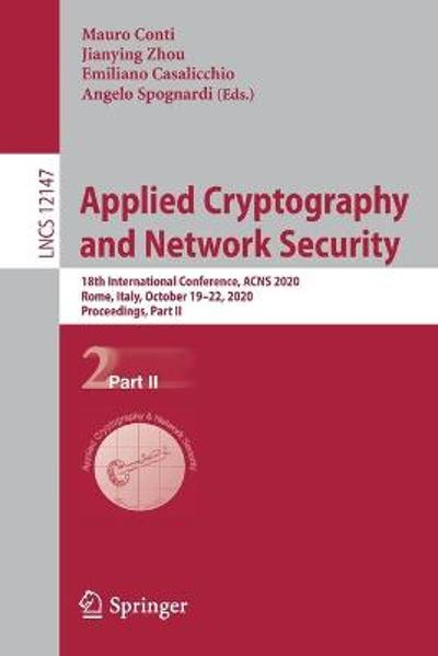 Applied Cryptography and Network Security - Mauro Conti
