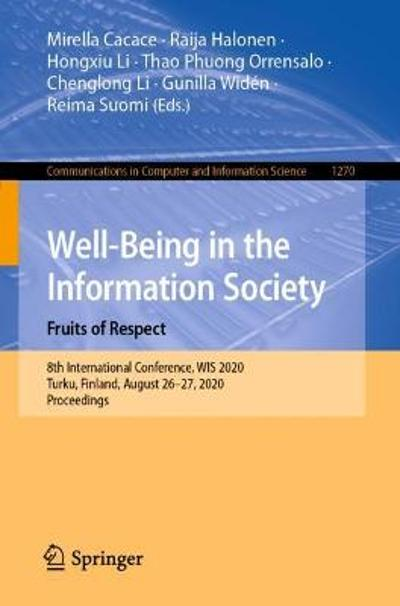 Well-Being in the Information Society. Fruits of Respect - Mirella Cacace