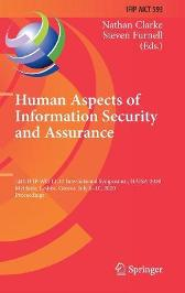 Human Aspects of Information Security and Assurance - Nathan Clarke Steven Furnell