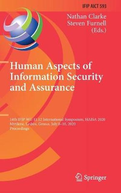 Human Aspects of Information Security and Assurance - Nathan Clarke