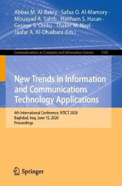 New Trends in Information and Communications Technology Applications - Abbas M. Al-Bakry