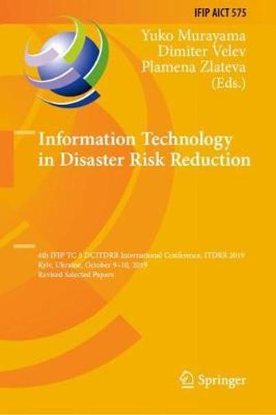 Information Technology in Disaster Risk Reduction - Yuko Murayama