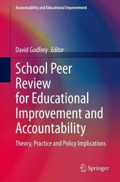 School Peer Review for Educational Improvement and Accountability - David Godfrey