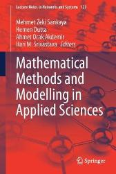 Mathematical Methods and Modelling in Applied Sciences - Mehmet Zeki Sarikaya Hemen Dutta Ahmet Ocak Akdemir Hari M. Srivastava