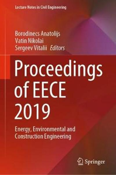 Proceedings of EECE 2019 - Borodinecs Anatolijs