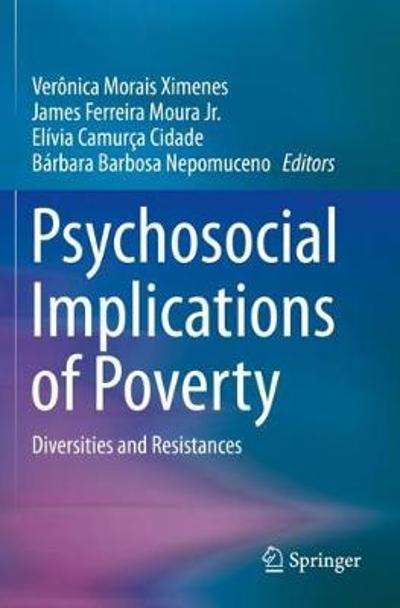 Psychosocial Implications of Poverty - Veronica Morais Ximenes