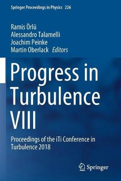 Progress in Turbulence VIII - Ramis OErlu
