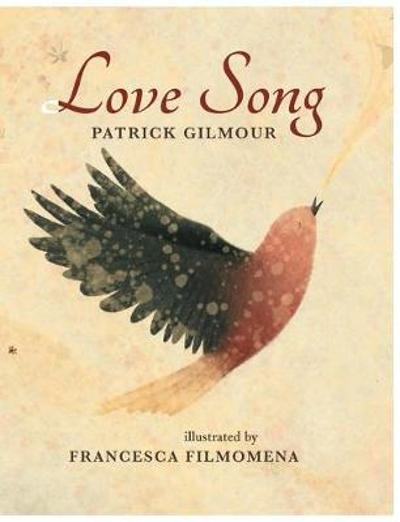 Love Song - Patrick Gilmour