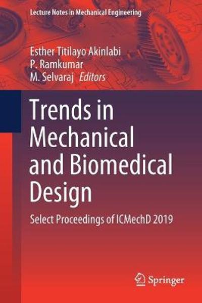 Trends in Mechanical and Biomedical Design - Esther Titilayo Akinlabi