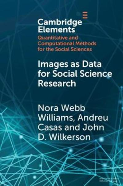 Images as Data for Social Science Research - Nora Webb Williams