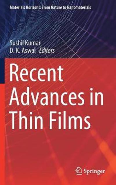 Recent Advances in Thin Films - Sushil Kumar