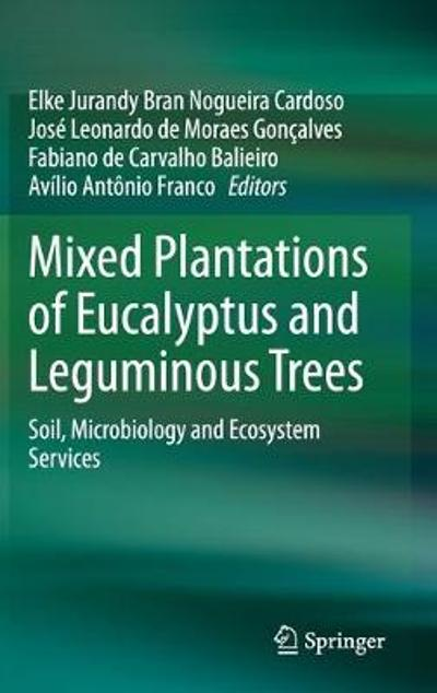 Mixed Plantations of Eucalyptus and Leguminous Trees - Elke Jurandy Bran Nogueira Cardoso