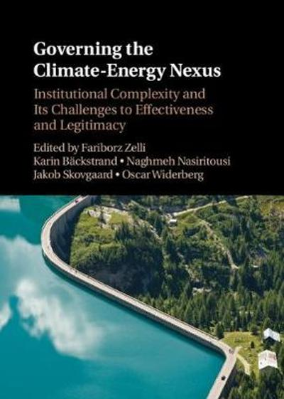Governing the Climate-Energy Nexus - Fariborz Zelli